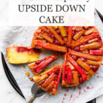 Rhubarb raspberry upside-down cake