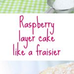 Fraisier recipe made with raspberries and mousseline cream