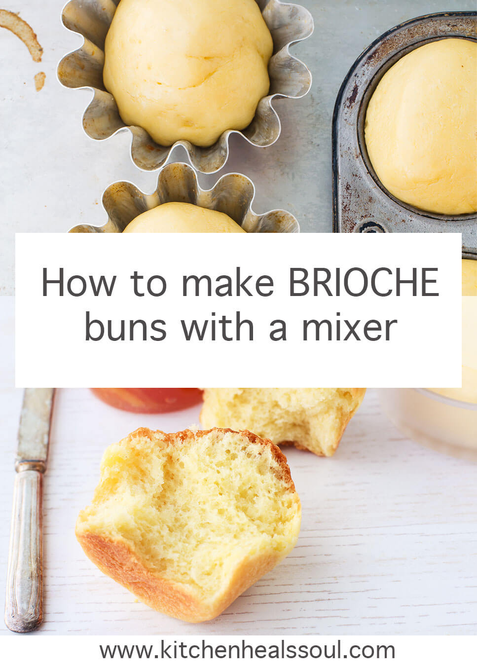 brioche buns before and after baking, made with a stand mixer, and served with marmalade and butter