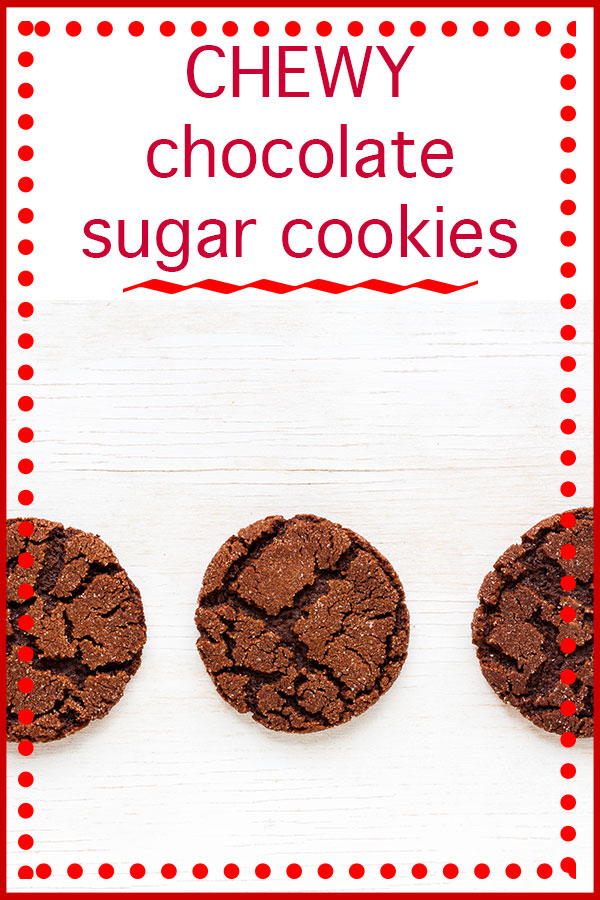 Chewy chocolate sugar cookies that have a lovely cracked surface that is lightly coated with fine sugar