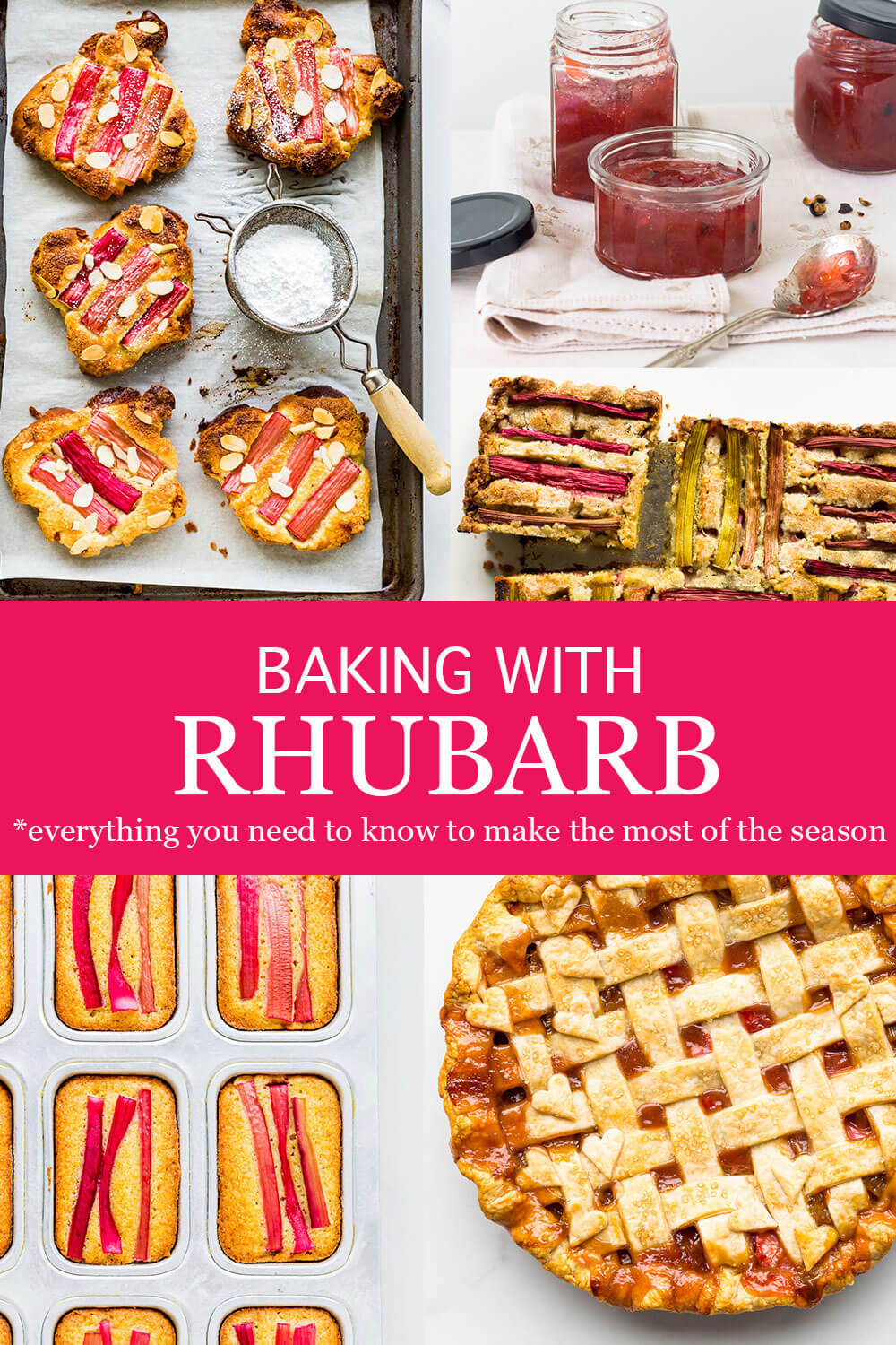 Baking with rhubarb and everything you need to know to make the most of the season featuring rhubarb pie, orange cake with rhubarb, rhubarb jam, rhubarb cake, and bostock