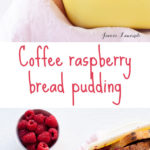 Coffee and raspberry bread pudding with coffee crème anglaise