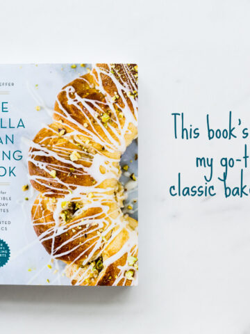The Vanilla Bean Baking Book by Sarah Kieffer