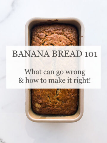 Banana bread 101: what can go wrong and how to make it right text overlaid on a freshly baked loaf of banana bread in a loaf pan